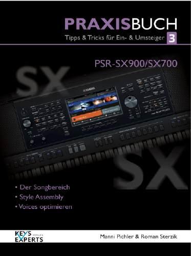 Yamaha Praxisbuch PSR-SX-700/900 Bd.3 PRAXISBUCH 3 für PSR SX-900/700